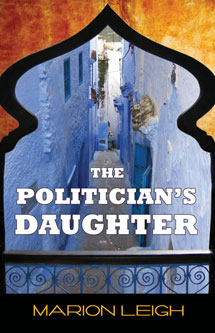 Marion Leigh presents The Politician's Daughter