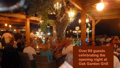 over 90 Guests celebrating the opening night of Oak Garden & Grill