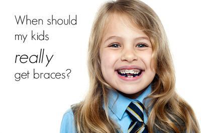 When should kids get braces?